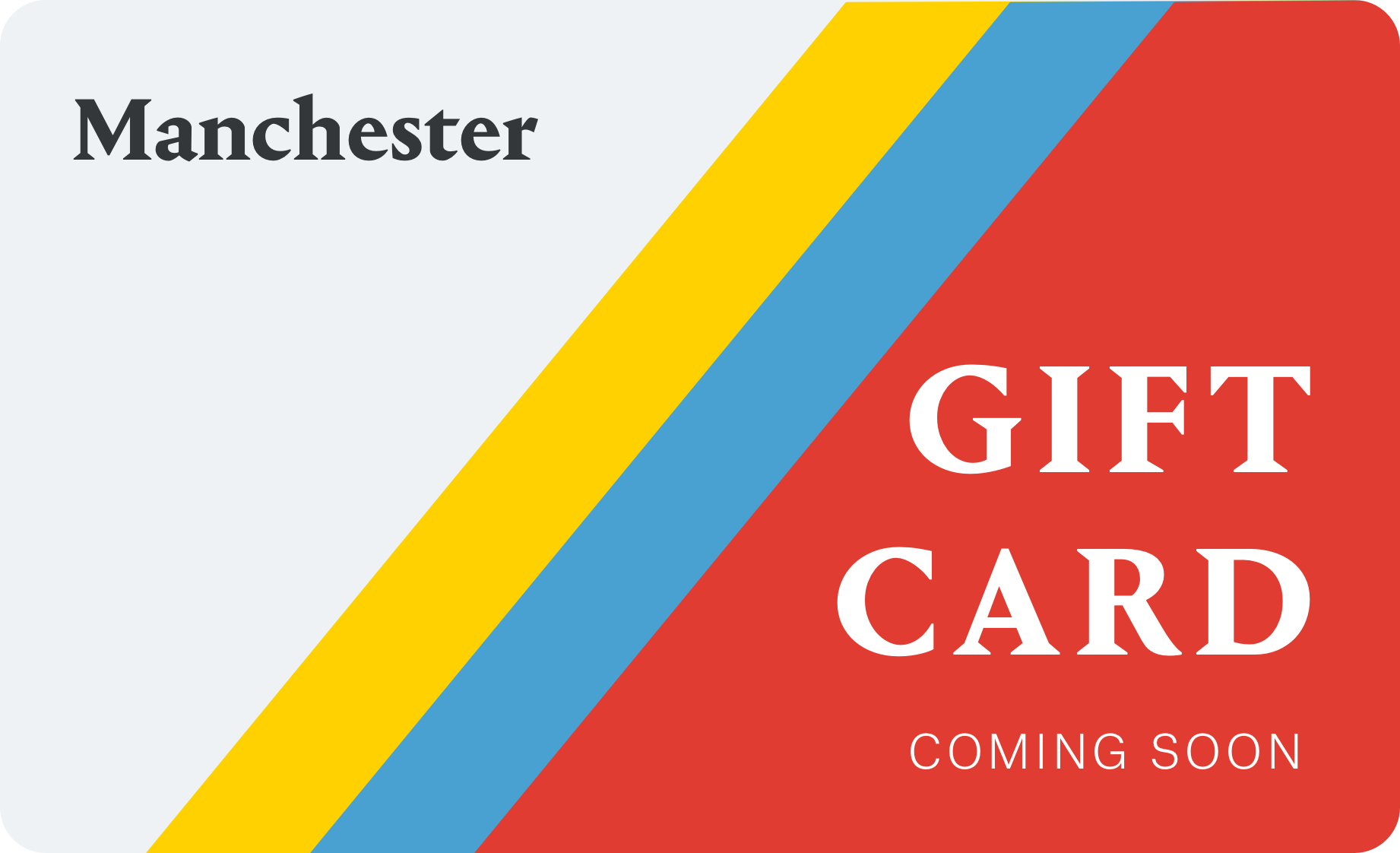 Manchester Gift Card